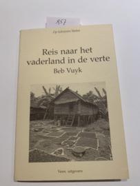 Reis naar het vaderland in de verte | Beb Vuyk | 1983 | Op schrijvers voeten | Veen uitgevers |
