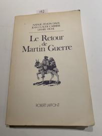 Le retour de Martin Guerre | Natalie Zemon Davis | 1982 | Uitgever:  R. Laffont Paris | ISBN  978-2221007440 |