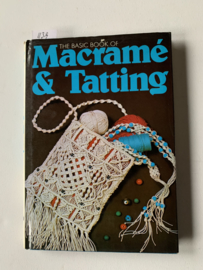 The Basic book of Macramé & Tatting | Mandarin Publishers |1973 | 1e druk | Uitgever: Octopus Books Limited | ISBN 0 706 152 2 |  Engelstalig |