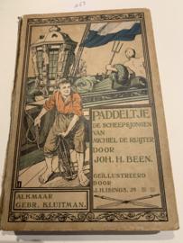 Paddeltje De scheepsjongen van Michiel de Ruyter   1913   Joh. H. Been   Geïll. :  J.H. Isings Jr   Uitgeverij Kluitman - Alkmaar  