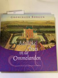 Groninger Borgen | Adellijke trots in de Ommelanden | 25 jaar Groninger Borgen Stichting | ISBN 9061485401 |