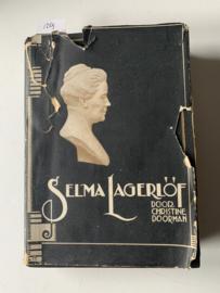 Selma Lagerlöf   Christine Doorman   1928   Geill. met 40 platen   Uitgever: H.J.W. Becht  