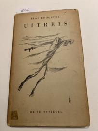 Uitreis   Jaap Hoogstra   1948   Reeks; De Tuinspiegel   Uitgever: Amsterdamsche Boek- en Courantenmaatschappij, Amsterdam  
