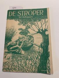 DE STROPER   W. Schippers   1951   Derde Druk   Uitgev.: J.P. van den Tol Jzn. Dordrecht  
