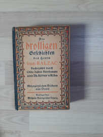 Die drolligen Geschichten des Herrn von Balzac │ Verlegt bei Wilhelm Borngräber Leipzig │ ca. 1915