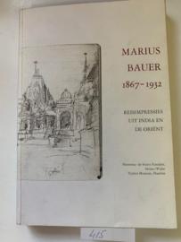 Marius Bauer 1867-1932, reisimpressies uit India en De Oriënt | M.Jansen, A.Kraayenga | 1e druk 1991