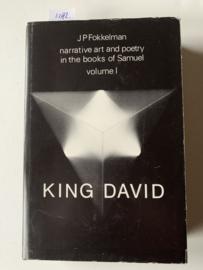King David (II Samuel 9-20 & I Kings 1-2) | Volume 1 | Narrative art and Poetry in the books of Samuel | J.P. Fokkelman | 1981 | Uitgever; Van Gorkum Assen | ISBN: 9789023218524 | Engelstalig |