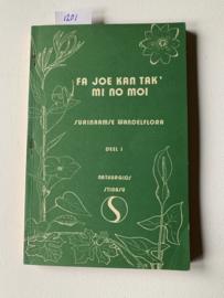 Fa joe kan tak mi no moi Surinaamse wandelflora deel 1 eerste & tweede helft | J.G. Wessels Boer | 1976 | Uitgever: Stinasu Paramaribo |