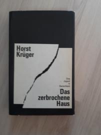 Horst Krüger │ Das zerbrochene Haus, eine Jugend in Deutschland │Rütten + Loening Verlag │ München │ 1966│