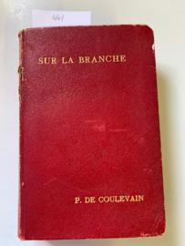 Sur La Branche | P. De Coulevain | | De L' Ame de La Fille | A L'ame de La Mére |