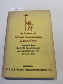 De liederen uit Valerius' Nederlandtsche Gedenck-Clanck | Dr. K. Ph. Bernet Kempers met aanteekeningen van Dr. C. M. Lelij | 1941 | Uitgever: W.L. & J. Brusse's Uitgeversmaatschappij N.V. |