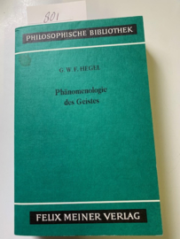 Phänomenologie des Geites | G. W. F. Hegel | Philosophische Bibliothek | Felix Meiner Verlag | 1807 |