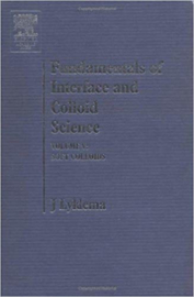 Fundamentals of Interface and Colloid Science: Soft Colloids v. 5