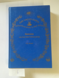 Genese van het Odd Fellowschap | J.G. Voorn | ISBN 90-9008407 X geb. | Leden van het College van Grootbeambten der IOOF |