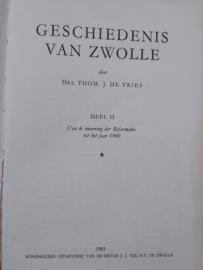 Geschiedenis van Zwolle | Thom. J. de Vries | deel II | 1961 | Reformatie tot 1940