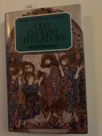 Old English Literature (The History of Literature) | Michael Alexander | 1983 | uitgever: Palgrave Macmillan |