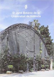 El Jardin Botanic de la Universitat de Valencia