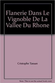 Flanerie dans le Vignoble de la Vallée du Rhone