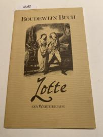 Lotte, een Wertheriade | Boudewijn Büch | 1986 | Uitgever; Amsterdam Uitgeversmaatschappij Tabula |
