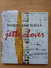 Words and walls | Jette Clover | 2013 | Engels |