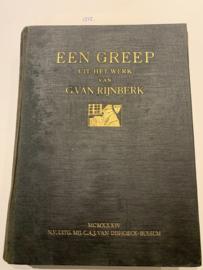 Een greep uit het werk van G. van Rijnberk   1934   Uitgever : C.A.J. van Dishoeck, Bussum  