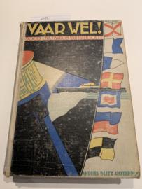 Vaarwel !   Baron J.W.J. van Haersolte   1935   met 127 Foto-illustraties en vele teekeningen   Uitgever: Andries Blitz, Amsterdam  