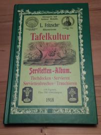 Tafelkultur | L.Fritzsche | Servitten-Album | 1910 | reprint