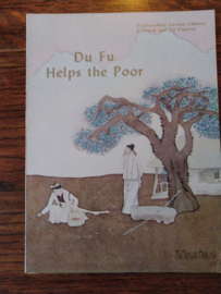 Du Fu helps the poor | Adapted by Hua Shiming, illustrated by Fang Jun Xu Lei, designed by Zhang Xizhu