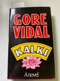 Kalki   Roman   Gore Vidal   1978   Printed and bound in Great Britain by Morrison & Gibb Ltd, London and Edinburgh  