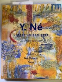 Liggen in een gras | Gedichten en tekeningen | Y. Né | en Topos | CD, Daan Manneke | |Uitgeverij Van Kemenade |