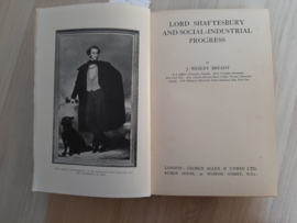 Lord Shaftesbury and social-industrial progress │ by  J. Wesley Bready