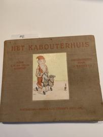 Het kabouterhuis | voor kinderen van vijf tot acht jaar |  Hille - Gaerthé | Met teekeningen van Tjeed Bottema | Tweede Druk | 1916 | Rotterdam - Nijgh & Van Ditmar's Uitgevers-Maatschappij |