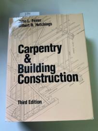 Carpentry & Building Construction 3rd Edition | 1986 | John L. Feirer | Gilbert R. Hutchings |  Macmillan Publishing Company | New York | ISBN 9780025373600 |