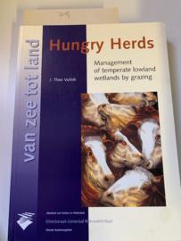 Van zee tot Land 66 | Hungry Herds Management of temperate  lowland wetlands by grazing | J. Theo Vulink |