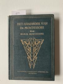 Het handboek van dr. Montessori   Montessori, Maria   1924   Uitgev.: Van Holkema & Warendorff Amsterdam  