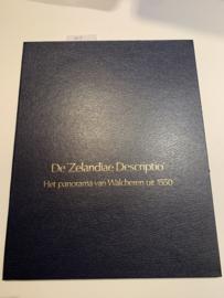 De Nederlandse Delta De 'Zelandiae Descriptio' Het Panorama Van Walcheren Uit 1550 | Duursma E.K. (samensteller ) e.a. | Uitgever; Natuur en Techniek | 1982 |