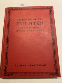 Vertellingen van Tolstoï   Leo N Tolstoï   bewerkt door Stijn Streuvels   Met prentjes van G van den Bulcke   1902   Uitgave L.J. Veen, Amsterdam  