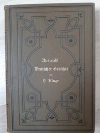 Auswahl Deutscher Gedichte │ von H. Kluge │ Druck und Verlag von Oskar Bonde │ Altenburg │ 1893