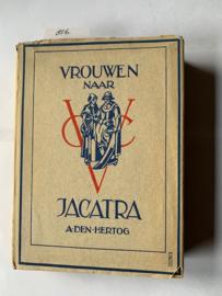 Vrouwen naar Jacatra | A. den Hertog | 1934 |