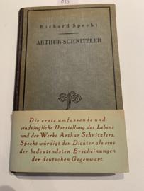 Arthur Schnitzler | Der dichter und sein werk | Arthur Specht | eine studie | 1922 | Uitg. S. Fischer Verlag Berlin |