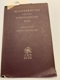Minnebrieven van een Portugeesche Non   Marianna Alcoforado   vertaald door Arthur van Schijndel   1948   4e druk   elfde de deel van De Eik   Uitgever: J.M. Meulenhoff te Amsterdam  