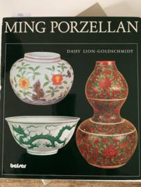 Ming Porzellan | Daisy Lion - Goldschmidt | 1978 | Belser Verlag Stuttgart Zurich | ISBN 3-7630-1672-4 | Duitstalig |