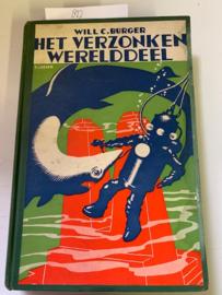 Het verzonken Werelddeel | Will C. Burger | 1932 |  Kinderboek | Amsterdam | L.J. Veen |