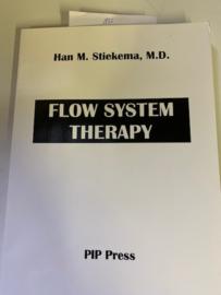Flow System Therapy | Han M. Stiekema M. D. | Personal  Health Plan | 1999 | PIP Press |