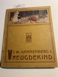 Vreugdekind. Ons schemeruurtje XV   Sprookje   W. Dannenberg   Geïll.;  Jan Franse   1918   Uitgeverij H. Meulenhoff  