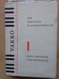 Der Lebendige Klavierunterricht | Varró | Methodik und Psychologie | 1958