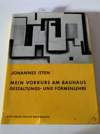 Mein Vorkurs am Bauhaus Gestaltungs und Formenlehre | Johannes Itten | 1963 | Otto Maier verlag Ravensburg |