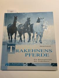 Trakehnens Pferde: Ein Rasseporträt des Trakehners | Erhard Schulte | 2004 | Cadmos Pferdebüher | ISBN 3 86127 327 6 |