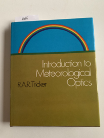 Introduction to meteorological optics | R. A. R. Tricker | 1970 | Uitgeverij American Elsevier Pub. Co |