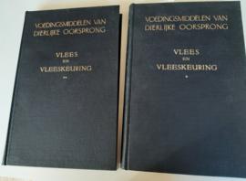 C.F van Oijen en dr K. Reitsma│Voedingsmiddelen van dierlijke oorsprong│Deel 1 en 2│N.V. Uitgevers-maatschappij Voorheen van Mantgem & de Does│Amsterdam, 1951 │Eerste druk